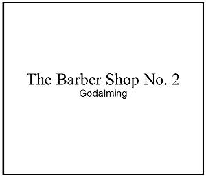 The Barber Shop No. 2 - Godalming