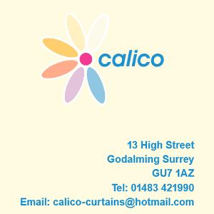 Calico - 13 High Street, Godalming, Surrey GU7 1AZ. Tel: 01483 421990. Email: calico-curtains@hotmail.com