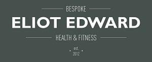 Eliot Edwards Bespoke Health & Fitness - Established 2012