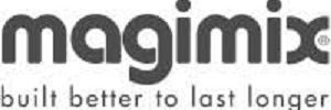 Magimix - Built Better to Last Longer