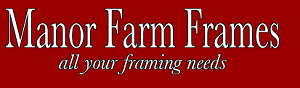 Manor Farm Frames - All Your Framing Needs