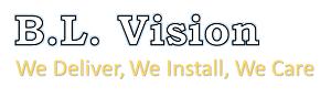 BL Vision - We Deliver, We Install, We Care